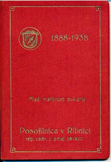 Vložna knjižica Mladi marljivosti, poklanja Posojilnica v Ribnici.